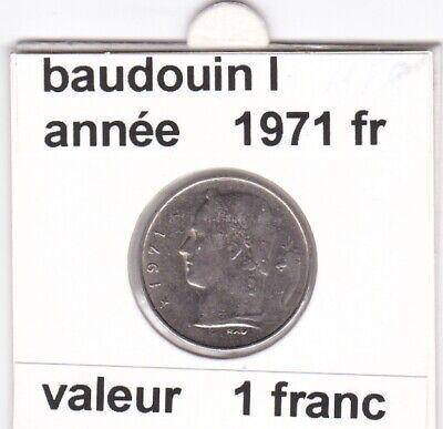 BF 3 )pieces de 1 francs  baudoui 1   1971 belgique  voir descrition