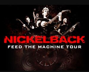 2 Tickets- Nickelback Feed The Machine Tour