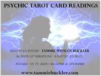 Tarot Card Readings by Renowned Psychic TAMMIE WHALEN BUCKLER