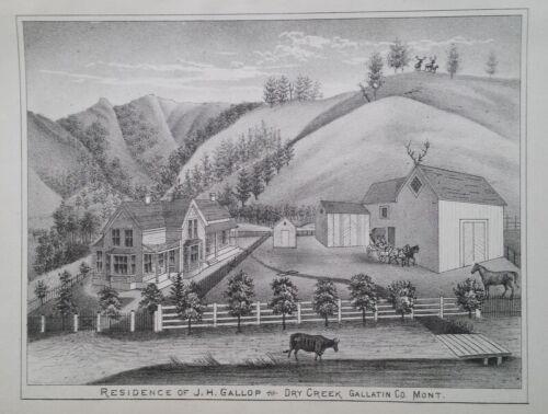 Orig 1885 Residence of J.H. Gallop Print Dry Creek Mt Montana Territory