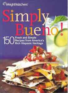 "A WEIGHT WATCHERS COOKBOOK: ""Simply Bueno!"""