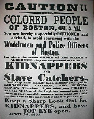 "(062) SLAVERY SLAVE CATCHERS BOSTON NEGROES CIVIL WAR BROADSIDE 11""x14"""