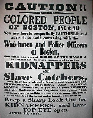 "(062) SLAVERY SLAVE CATCHERS BOSTON NEGROES CIVIL WAR BROADSIDE 11""x14"""