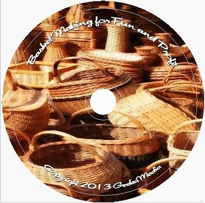 Learn Basket Making for Fun & Profit 44 Books 29 Video Tuts CD Weaving Basketry