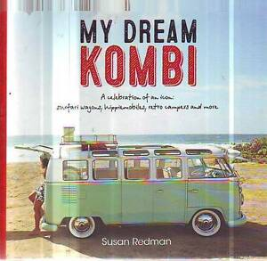 MY DREAM KOMBI SUSAN REDMAN ( VW VOLKSWAGEN TRANSPORTER ) Sefton Bankstown Area Preview