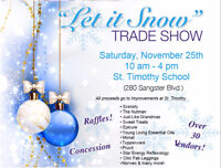 """Let it Snow"" Trade Show-St. Timothy School"