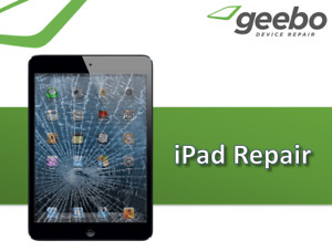 iPad Repair - 90 Day Warranty - Geebo Device Repair Inc