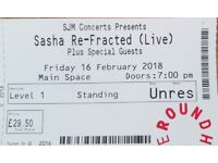 Sasha Re-Fracted live @ The Roundhouse Fri 16th February - 1 x standing ticket