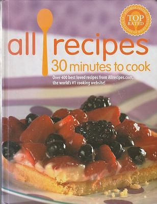 All Recipes 30 Minutes To Cook By Allrecipes Com Staff  2004  Hardcover