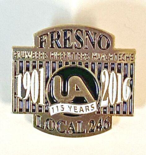 UA Fresno Local 246 115 Years 2016