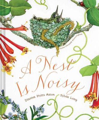 A NEST IS NOISY - ASTON, DIANNA HUTTS/ LONG, SYLVIA (ILT) - NEW HARDCOVER BOOK