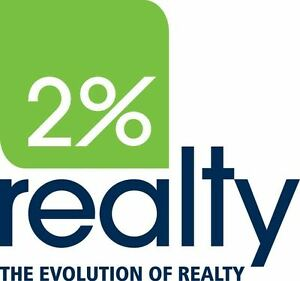 We offer 100% Realty Services for ONLY 2% commission. With 2% Re