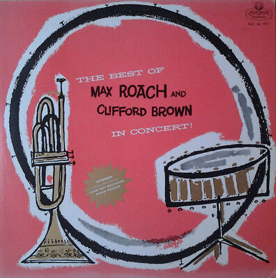 Clifford Brown And Max Roach / The Best Of Max Roach And Clifford Brown In Co