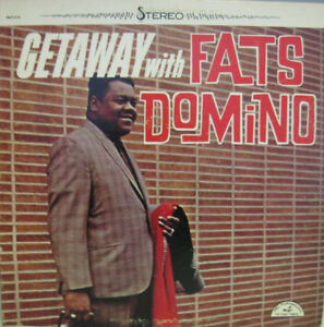 Getaway with Fats Domino - Released 1969 Rock/Soul