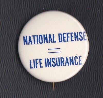 "Post-1930 National Defense Life Insurance pinback, 1.5"" wide RARE"