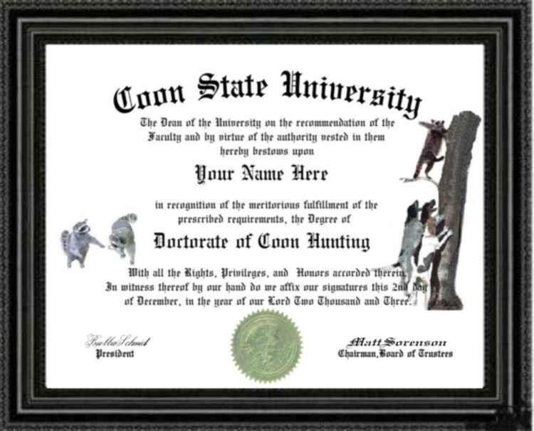 Coon Hunting Diploma / Degree Custom made and Designed Gag Gift for your hunter