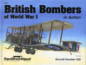 British Bombers of World War I in Action, Peter Cooksley, 2006