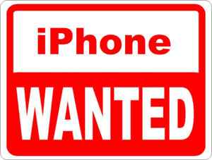 WANTED: iPhone (Please Read!)