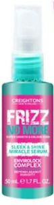 CREIGHTONS FRIZZ NO MORE SLEEK & SHINE MIRACLE SERUM ENVIROLOCK COMPLEX 50ML