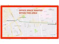 OFFICE SPACE WANTED -- ROOM -- ALDGATE EAST or COMMERCIAL ROAD