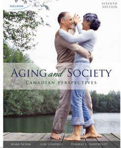 Aging and Society Canadian Perspectives