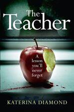 The teacher by Katerina Diamond (Paperback)