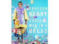 2 tickets for Grayson Perry - Typical Man in a Dress on 7.11.2016