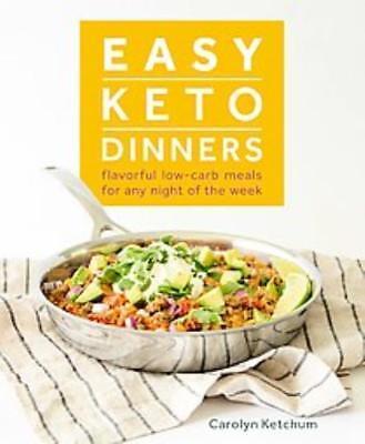 EASY KETO DINNERS - KETCHUM, CAROLYN - NEW PAPERBACK
