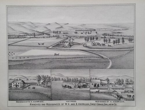 Orig 1885 W.A. Harrison Ranch Print Sweet Grass Gallatin Co Mt Montana Territory
