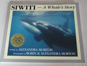 Orca - Siwiti - A Whale's Story