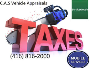 FAST MOBILE CAR TAX APPRAISAL SAVE$$$Only$40 ALL OF GTA