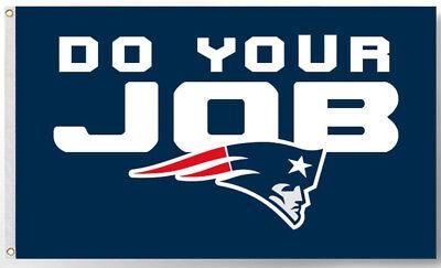 New England Patriots team flag DO YOUR JOB 90x150cm 3x5ft best banner