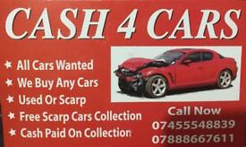 Wanted any scarp or used vehicle cash paid free collection