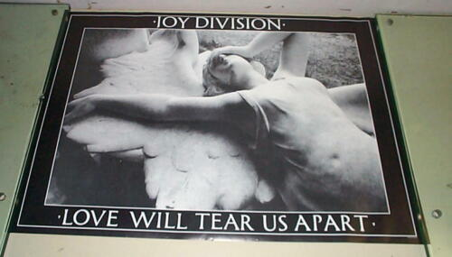 JOY DIVISION Love Will Tear Us Apart Vintage Poster LAST ONE