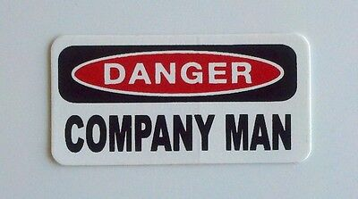 3 - Danger Comapany Man Oilfield Hard Hat Toolbox Oil Rig Helmet Sticker