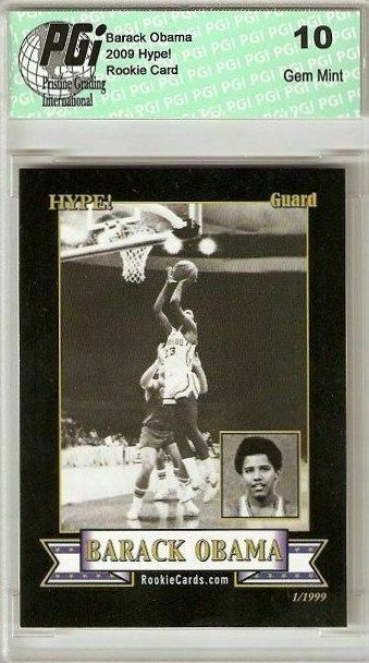 Barack Obama HYPE Basketball Rookie Card 1/1999 PGI 10!
