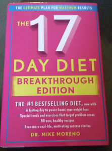 The 17 Day Diet Breakthrough Edition by Mike Moreno (hardcover)