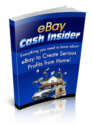 eBay Cash Insider PDF eBook with master resell rights 24 Hour Delivery