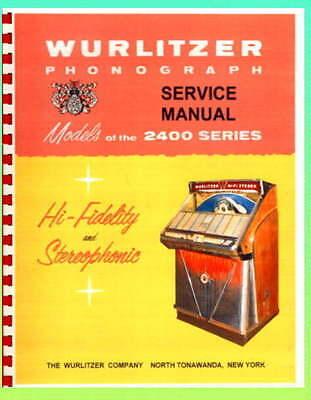 Wurlitzer 2400 Jukebox Service & Parts Manual