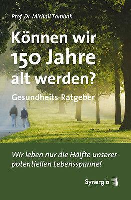 Können wir 150 Jahre alt werden? Wirbelsäule, Entgiftung, Gewicht verlieren!