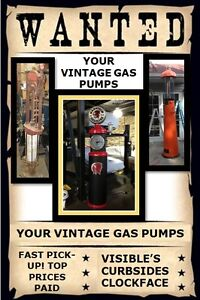 WANTING YOUR VINTAGE GAS PUMPS