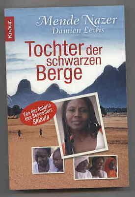 Mende Nazer/ Damien Lewis - Tochter der schwarzen Berge