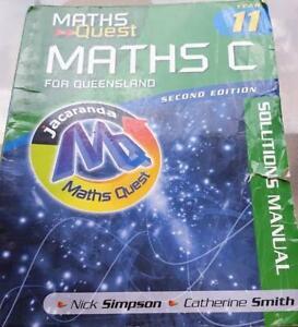 Maths Quest Year 11 Maths C Solutions Manual - Qld text book