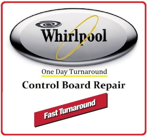 12001607 Repair Service for Whirlpool Oven Control Board