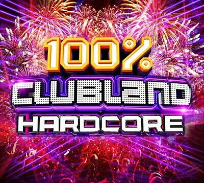 100% Clubland Hardcore Various Artists 84 Hit Songs Tracks Audio Music CD New