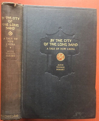 City Of Alice (Alice Tisdale Hobart / By the City of the Long Sand 1st Edition)