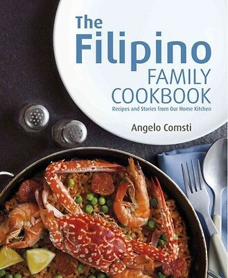 The Filipino Family Cookbook by Angelo Comsti Paperback Book (English)