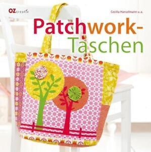 PATCHWORK-TASCHEN ►►►UNGELESEN ° OZ creativ Verlag ° von Cecilia Hanselmann °