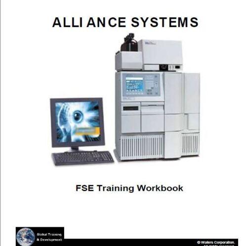 Waters  2695/2795  Alliance System  Field Service Engineer Training Workbook