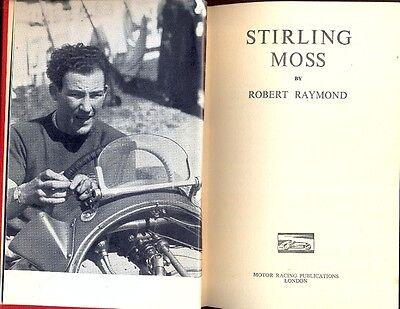 Stirling Moss by Robert Raymond  - scarce 1953 biography
